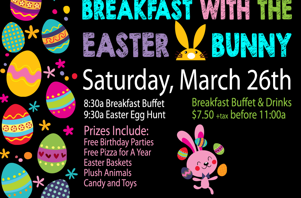 Breakfast with the Easter Bunny – Sat., Mar. 26