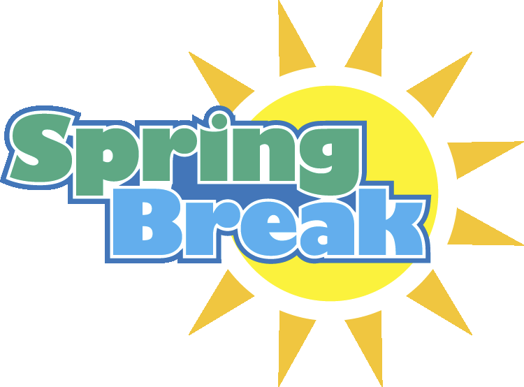 Spring Break – Coming Soon!