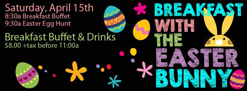Breakfast with the Easter Bunny- Apr. 15