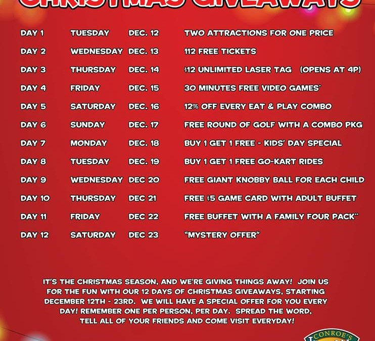 12 Days Of Christmas Giveaways Beginning Tues Dec 12 Incredible Pizza Company Enjoy Our Huge All You Can Eat Buffet Indoor Go Kart Races Bumper Cars Route 66 Mini Golf A Huge Video
